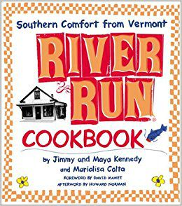 By Jimmy Kennedy River Run Cookbook: Southern Comfort from Vermont