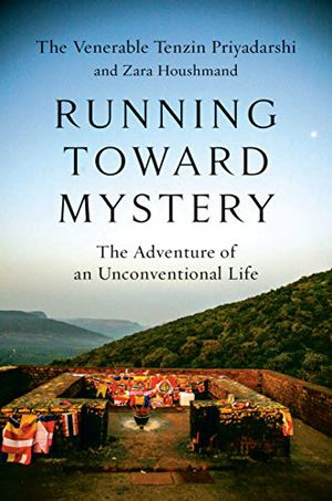 Preview thumbnail for 'Running Toward Mystery: The Adventure of an Unconventional Life