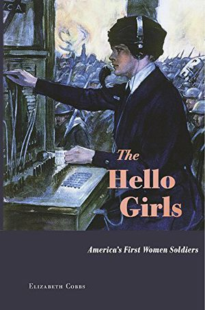 Preview thumbnail for video 'The Hello Girls: America's First Women Soldiers