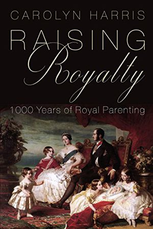 Preview thumbnail for video 'Raising Royalty: 1000 Years of Royal Parenting