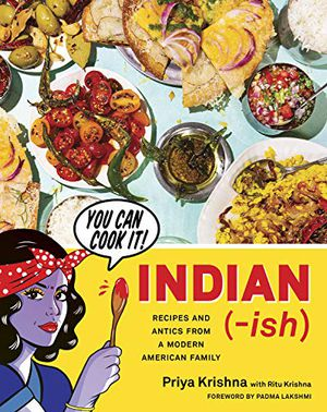 Preview thumbnail for 'Indian-ish: Recipes and Antics from a Modern American Family