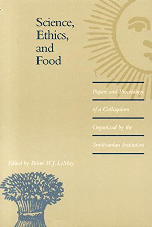 Science, Ethics, and Food: Papers and Proceedings of a Colloquium... photo