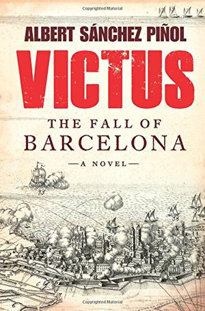Preview thumbnail for video 'Victus: The Fall of Barcelona, a Novel