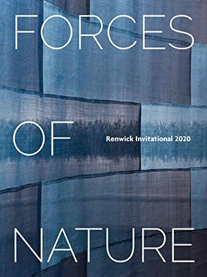 Preview thumbnail for 'Forces of Nature: Renwick Invitational 2020