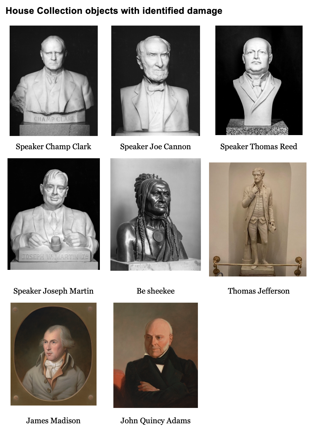 A list of 8 works with photos attached, including four white marble busts, a bronze bust of a Chippewa statesman Be shekee, a standing sculpture of Thomas Jefferson and two painted portraits of James Madison and John Quincy Adams