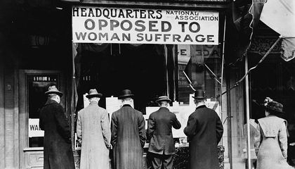Why Some Women Campaigned Against The Vote For Women