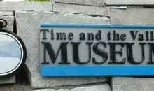 Time and the Valleys Museum