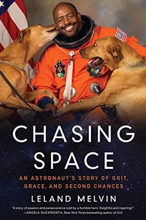 Preview thumbnail for 'Chasing Space: An Astronaut's Story of Grit, Grace, and Second Chances