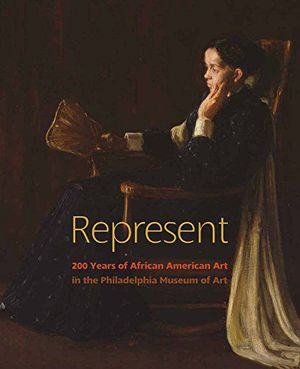 Preview thumbnail for video 'Represent: 200 Years of African American Art in the Philadelphia Museum of Art