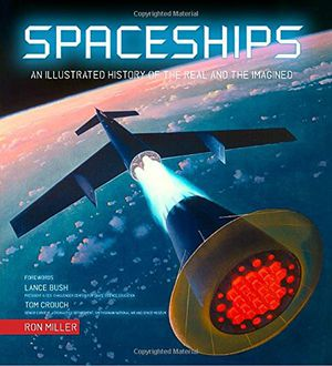 Preview thumbnail for video 'Spaceships: An Illustrated History of the Real and the Imagined