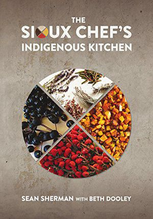 Image Result For The Sioux Chefs Indigenous Kitchen
