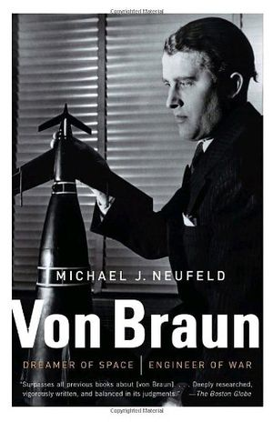 Preview thumbnail for video 'Von Braun: Dreamer of Space, Engineer of War