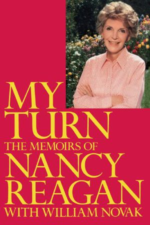 Preview thumbnail for 'My Turn: The Memoirs of Nancy Reagan