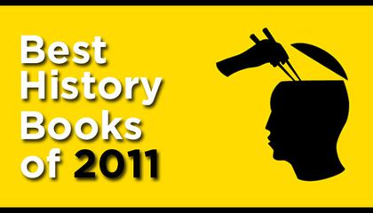 Brain Pickings' Top 11 History Books of the Year