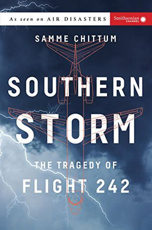 Preview thumbnail for 'Southern Storm: The Tragedy of Flight 242
