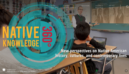 Teachers, Do You Need Better Resources? You're Not Alone: Native Knowledge 360° Is Here to Help