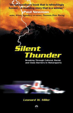 Preview thumbnail for video 'Silent Thunder: Breaking Through Cultural, Racial, and Class Barriers in Motorsports