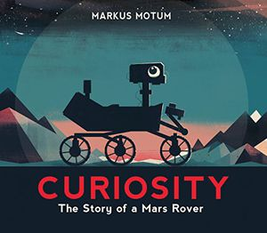 Preview thumbnail for 'Curiosity: The Story of a Mars Rover