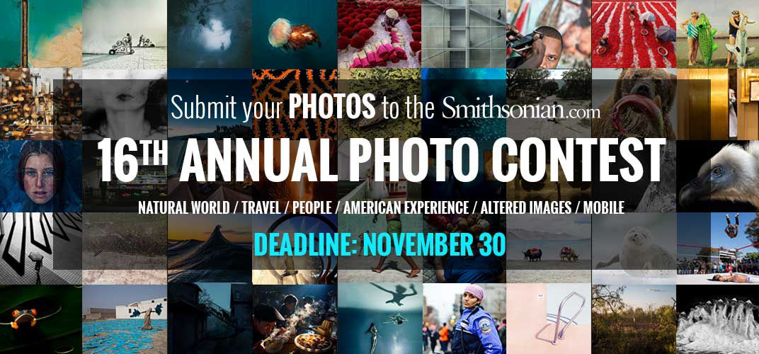 Caption: Submit to Smithsonian.com's 16th Annual Photo Contest