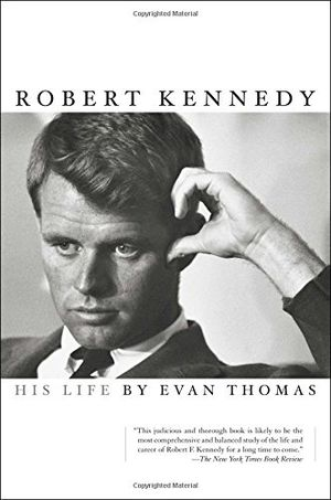 Preview thumbnail for 'Robert Kennedy: His Life
