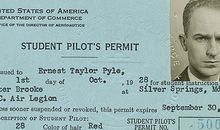 Though he had a student pilot's permit, Pyle never got a license.
