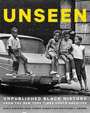 Preview thumbnail for 'Unseen: Unpublished Black History from the New York Times Photo Archives