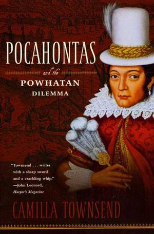 Preview thumbnail for video 'Pocahontas and the Powhatan Dilemma: The American Portraits Series