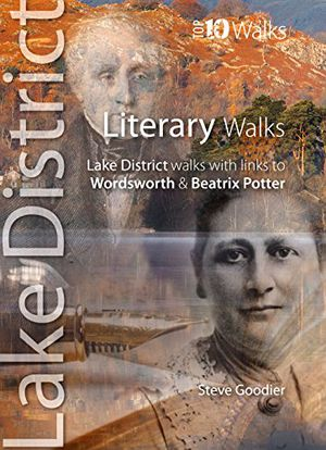 Preview thumbnail for 'Literary Walks: Lake District Walks with Links to Wordsworth & Beatrix Potter (Lake District: Top 10 Walks)