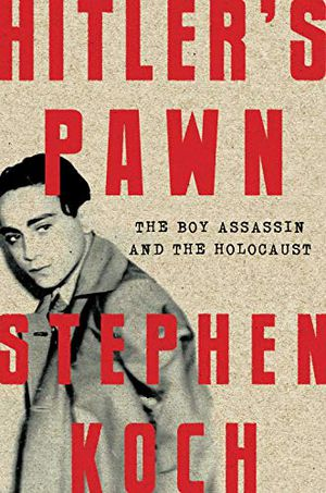 Preview thumbnail for 'Hitler's Pawn: The Boy Assassin and the Holocaust