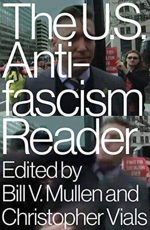 Preview thumbnail for 'The U.S. Antifascism Reader
