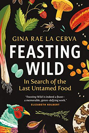 Preview thumbnail for 'Feasting Wild: In Search of the Last Untamed Food