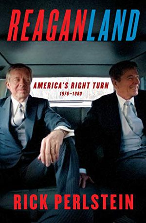 Preview thumbnail for 'Reaganland: America's Right Turn 1976-1980
