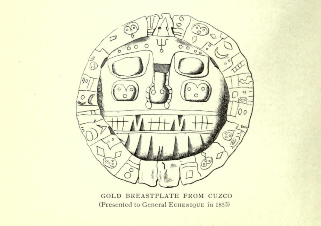 A printed version of a hand drawn sketch of the plaque, with shading and detail, that reads at the bottom GOLD BREASTPLATE FROM CUZCO and Presented to General Echenique in 1853