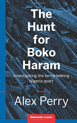 Preview thumbnail for video 'The Hunt for Boko Haram: Investigating the Terror Tearing Nigeria Apart