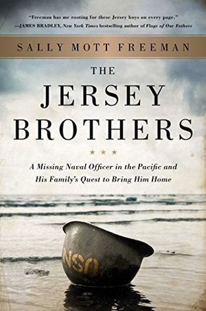 Preview thumbnail for 'The Jersey Brothers: A Missing Naval Officer in the Pacific and His Family's Quest to Bring Him Home