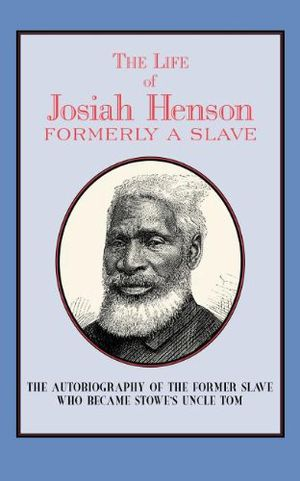 Preview thumbnail for 'Life of Josiah Henson: Formerly a Slave