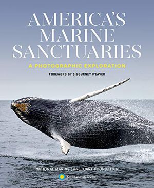 Preview thumbnail for 'America's Marine Sanctuaries: A Photographic Exploration