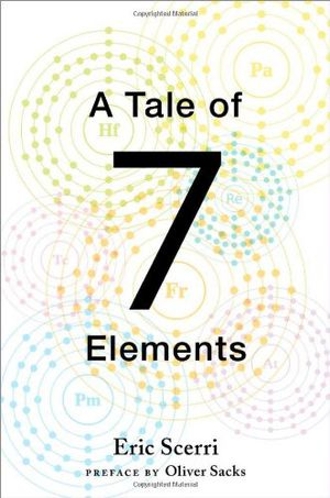 a tale of seven elements buy an authoritative account of the early history of the periodic table