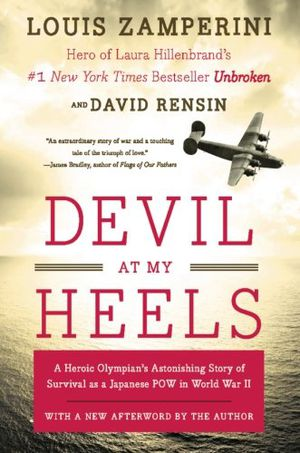 Preview thumbnail for video 'Devil at My Heels: A Heroic Olympian's Astonishing Story of Survival as a Japanese POW in World War II