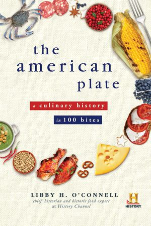 Preview thumbnail for video 'The American Plate: A Culinary History in 100 Bites