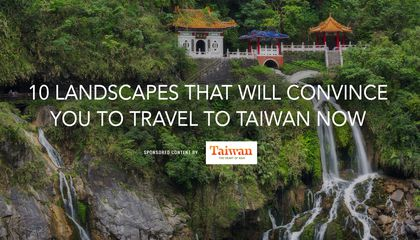 10 Landscapes That Will Convince You to Travel to Taiwan Now