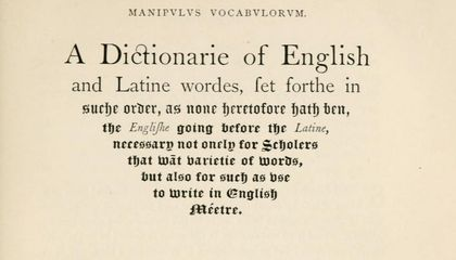 Write Like a Thespian With the Manipulus Vocabulorum, a 16th Century Rhyming Dictionary