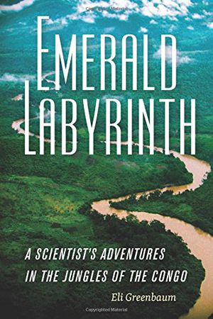Preview thumbnail for 'Emerald Labyrinth: A Scientist's Adventures in the Jungles of the Congo