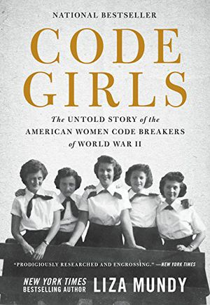 Preview thumbnail for 'Code Girls: The Untold Story of the American Women Code Breakers of World War II