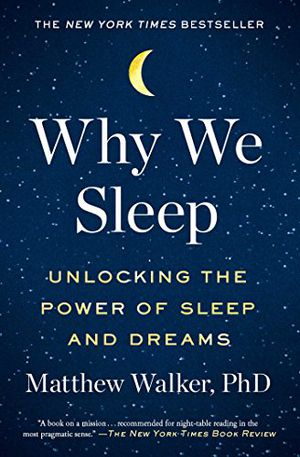 Preview thumbnail for 'Why We Sleep: Unlocking the Power of Sleep and Dreams
