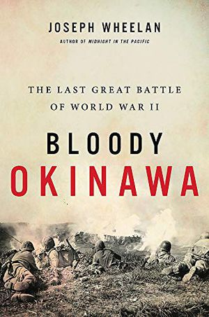 Preview thumbnail for 'Bloody Okinawa: The Last Great Battle of World War II