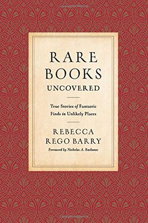 Preview thumbnail for video 'Rare Books Uncovered: True Stories of Fantastic Finds in Unlikely Places
