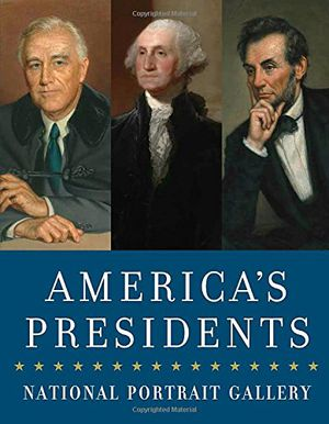 Preview thumbnail for 'America's Presidents: National Portrait Gallery