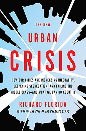 Preview thumbnail for video 'The New Urban Crisis: How Our Cities Are Increasing Inequality, Deepening Segregation, and Failing the Middle Class-and What We Can Do About It