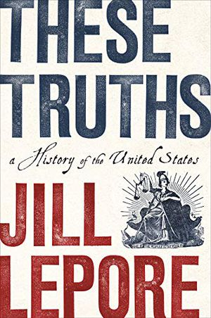 Preview thumbnail for 'These Truths: A History of the United States